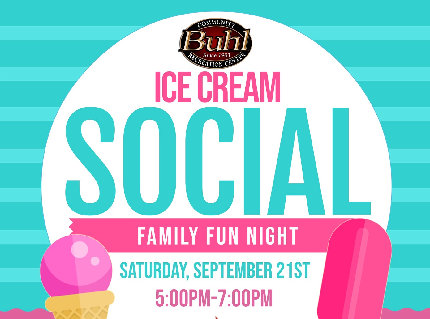 Ice Cream Social Family Night September 28th